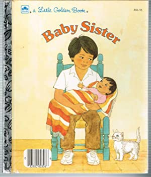 BABY SISTER; a Little Golden Book, No. 306-55