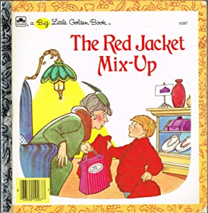 Red Jacket Mix-Up; a Big Little Golden Book