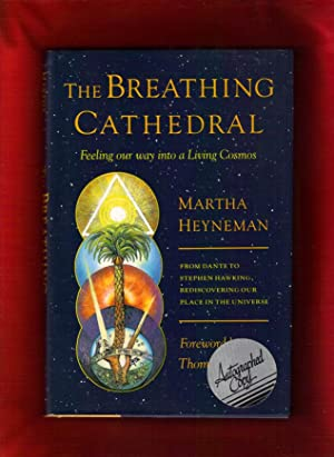 The Breathing Cathedral: Feeling Our Way into a Living Cosmos $