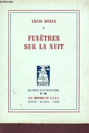 FENETRES SUR LA NUIT / LES CAHIERS: MUSIN LOUIS