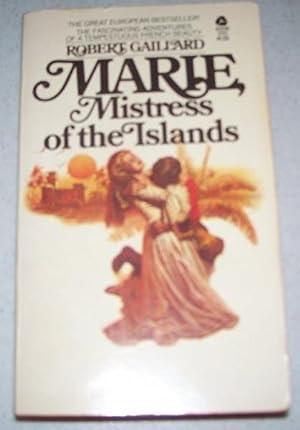 Marie, Mistress of the Islands: Gaillard, Robert