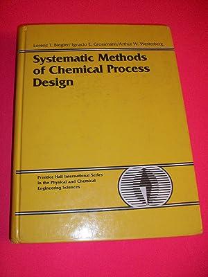 Systematic Methods of Chemical Process Design: Biegler, Lorenz T.;Grossmann,