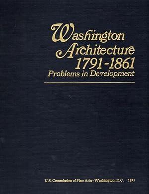 Washington Architecture, 1791-1861: Problems in Development: Reiff, Daniel Drake