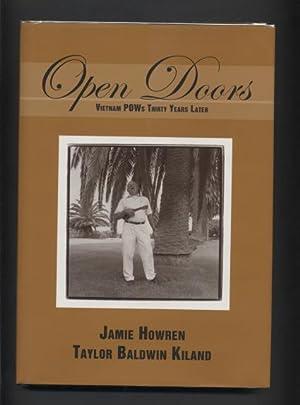 Open Doors. Vietnam Pows Thirty Years Later.: Howren, Jamie and Taylor Baldwin Kiland.