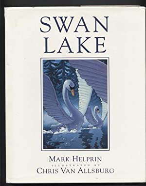 Swan Lake.: Helprin, Mark. Illustrated by Chris Van Allsburg.