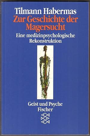 Bild des Verkäufers für Zur Geschichte der Magersucht. Eine medizinpsychologische Rekonstruktion. zum Verkauf von Antiquariat Neue Kritik