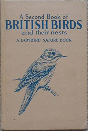 A Second Book of British Birds and their Nests - A Ladybird Nature Book