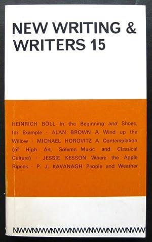 Bild des Verkäufers für New Writing & Writers 15. By Heinrich Böll, Alan Brown, Michael Horovitz, P.J. Kavanagh, Jessie Kesson zum Verkauf von James Fergusson Books & Manuscripts