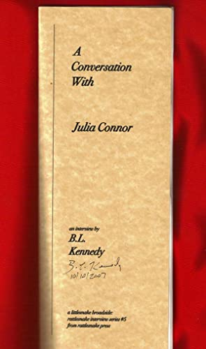 A Conversation With Julia Connor (interview of Connor by B.L. Kennedy, signed by Kennedy) / A Lit...
