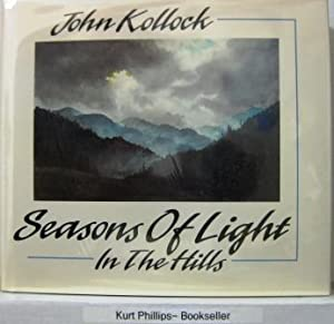 Seasons of Light in the Hills (Signed Copy)