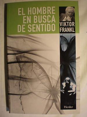 El hombre en busca de sentido: Viktor Frankl