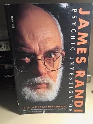 James Randi: Psychic Investigator: Randi, James