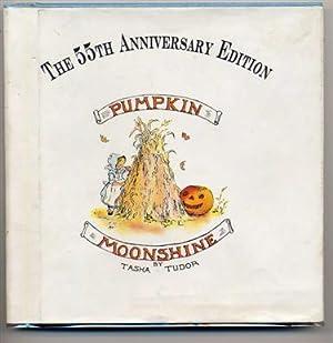 Pumpkin Moonshine. the 55th Anniversary Edition.: Tudor, Tasha.