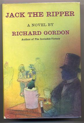 Jack the Ripper.: Gordon, Richard.