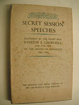 Secret Session Speeches by the Right Hon.: Eade, Charles.: