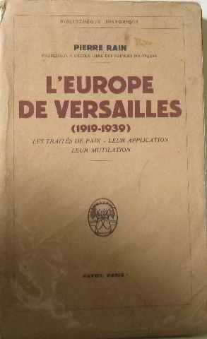 L'europe de versailles (1919-1939): Rain Pierre