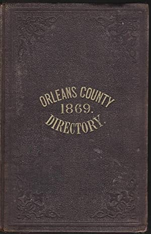 Gazetteer and Business Directory of Orleans County, N.Y. For 1869