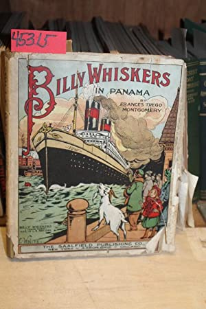 Billy Whiskers in Panama: Montgomery, Frances Trego