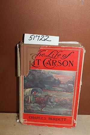 The Life of Kit Carson: Burdett, Charles