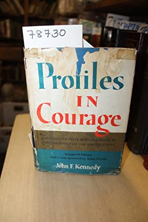 Profiles In Courage Inaugural Edition,: Kennedy, John F.