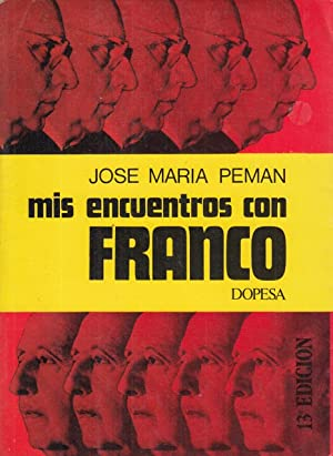 Mis encuentros con Franco: Peman, José Maria