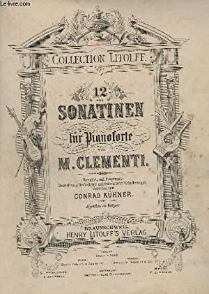 12 SONATINEN FUR PIANOFORTE.: CLEMENTI M.