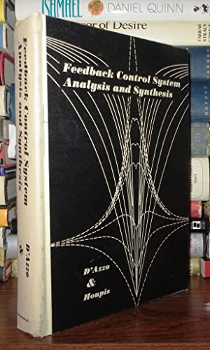 FEEDBACK CONTROL SYSTEM ANALYSIS AND SYNTHESIS: D'Azzo, John J.