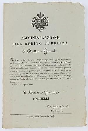 Immagine del venditore per AMMINISTRAZIONE DEL DEBITO PUBBLICO. torino, 1 aprile 1822.: venduto da Bergoglio Libri d'Epoca