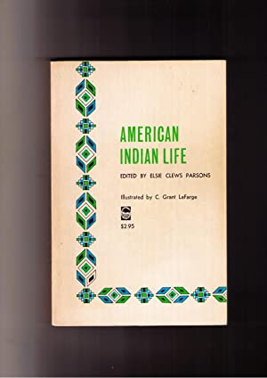 American Indian Life: Parsons, Elsie Clews