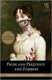 Pride And Prejudice And Zombies.: Jane Austen, Seth
