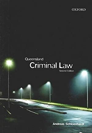 Queensland Criminal Law: Schloenhardt, Andreas