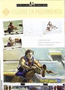 Imagen del vendedor de EJERCICIOS PARRAMON: 30. FIGURA EN MOVIMIENTO a la venta por KALAMO LIBROS, S.L.