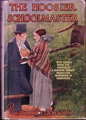 The Hoosier Schoolmaster.: EGGLESTON, Edward