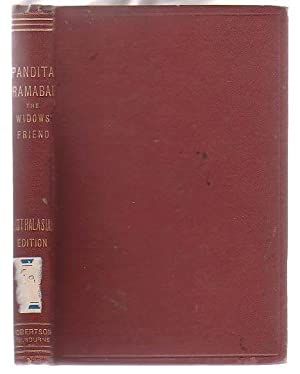 Pandita Ramabai: The Widow's Friend. An Australasian: Ramabai, Pandita