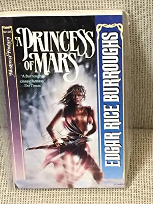 A Princess of Mars: Edgar Rice Burroughs
