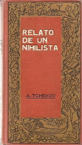 RELATO DE UN NIHILISTA. Traducción de Joaquín Gallardo.: TCHEKOV, A.
