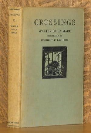 CROSSINGS: A FAIRY PLAY: Walter de la