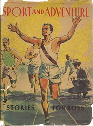 Sport and Adventure: Stories for Boys: Esenwein, J Berg