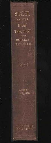 Steel and Its Heat Treatment. Volume I: Bullens, D K