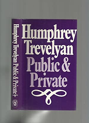 Public and Private: Trevelyan, Humphrey
