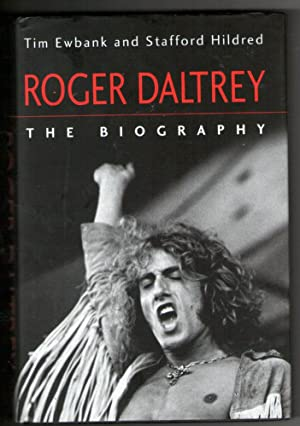 Roger Daltrey The Biography