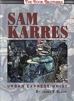 Sam Karres:Urban Expressionist: Bloch,James F.