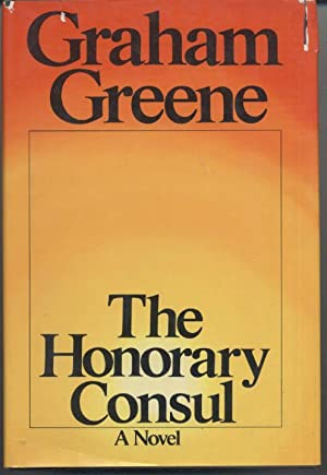 The Honorary Consul: Graham Greene