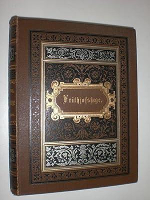 Die Frithjofssage. In den Versmaßen des Urtextes übertragen und mit einleitenden und erläuternden ...