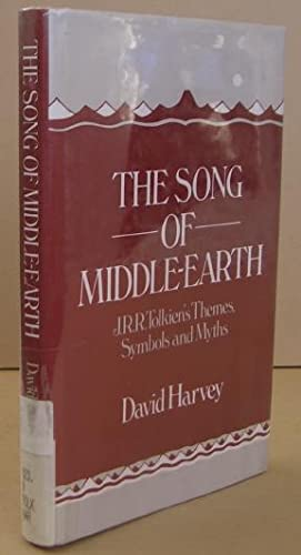 The Song of Middle-earth J.R.R. Tolkien's Themes,: HARVEY, David