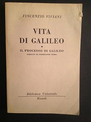 VITA DI GALILEO, IL PROCESSO DI GALILEO: VINCENZO VIVIANI