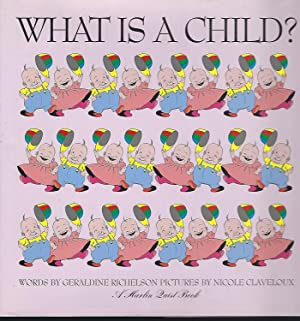 What is a Child?: Richelson, Geraldine