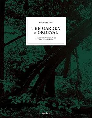 The Garden at Orgeval (Hardcover): Paul Strand