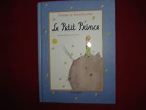 le Petit Prince. Avec Dessins par L'auteur.: de Saint-Exupery, antoine.