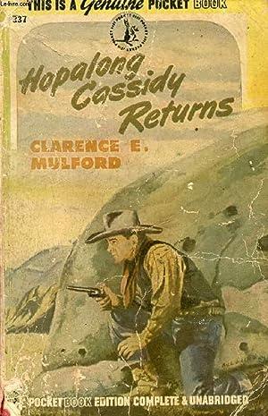 HOPALONG CASSIDY RETURNS: MULFORD CLARENCE E.